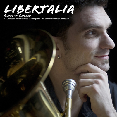 LIBERTALIA – Nouveau CD d'Anthony Caillet